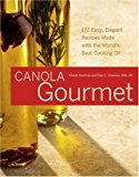 Image for The Canola Gourmet: Time for an Oil Change! (Capital Lifestyles)