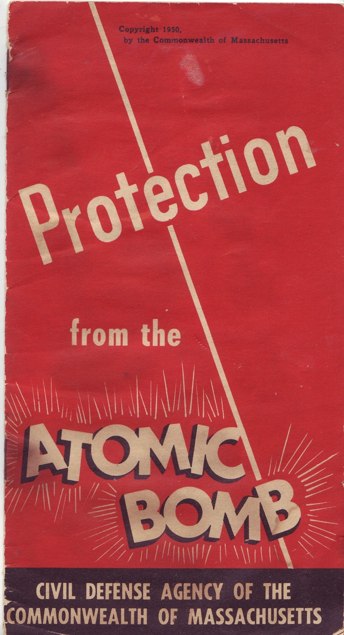 Image for PROTECTION FROM THE ATOMIC BOMB Civil Defese Agency of the Commonwealth of Massachucetts