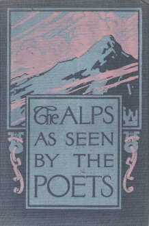 Image for The Alps as seen by the poets by J. Walker McSpadden