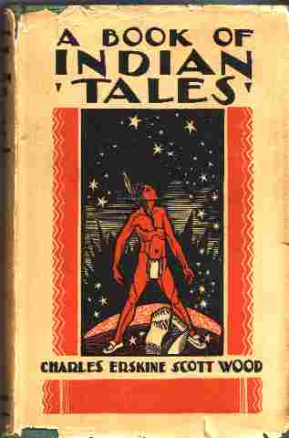Image for A Book of Tales :; A Book of Tales : Being Some Myths of the North American Indians