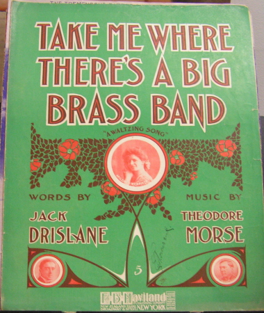 Image for TAKE ME WHERE THERE'S A BIG BRASS BAND; TAKE ME WHERE THERE'S A BIG BRASS BAND