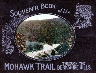 Image for SOUVENIR BOOK OF THE MOHAWK TRAIL THROUGH THE BERKSHIRE HILLS - MASSACHUCET TS; SOUVENIR BOOK OF THE MOHAWK TRAIL THROUGH THE BERKSHIRE HILLS - MASSACHUCETTS