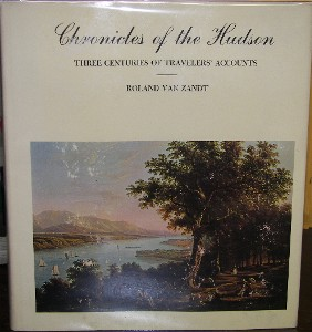 Image for CHRONICLES OF THE HUDSON THREE CENTURIES OF TRAVELERS' ACCOUNTS; CHRONICLES OF THE HUDSON THREE CENTURIES OF TRAVELERS' ACCOUNTS