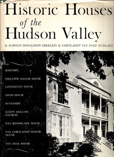 Image for Historic Houses of the Hudson Valley