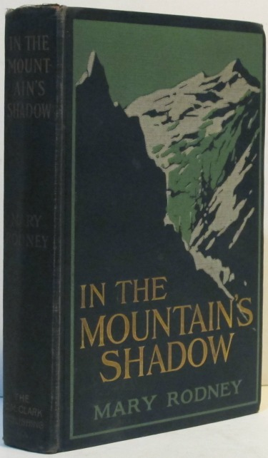 Image for In the Mountain's Shadow   A Tale of Life, Love and Adventure on a Western Ranch by Mary Rodney