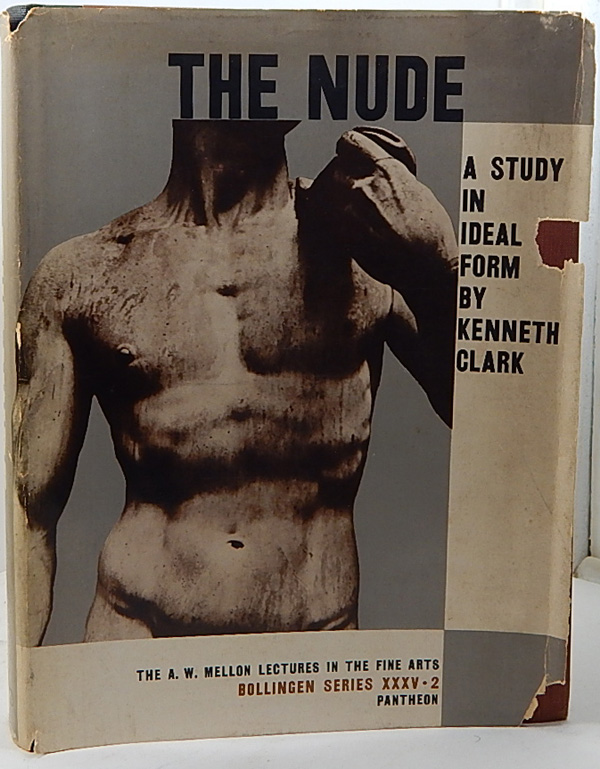 Image for The Nude: A Study in Ideal Form by Clark, Kenneth