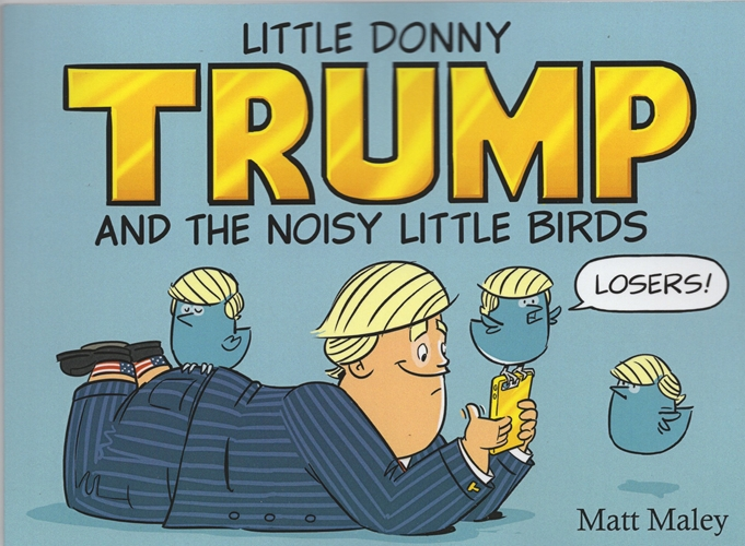 Image for Little Donny Trump and the Noisy Birds