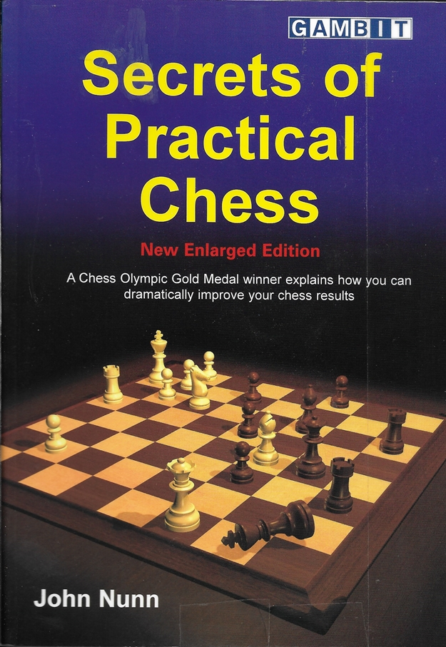 Image for Secrets of Practical Chess (New Enlarged Edition)