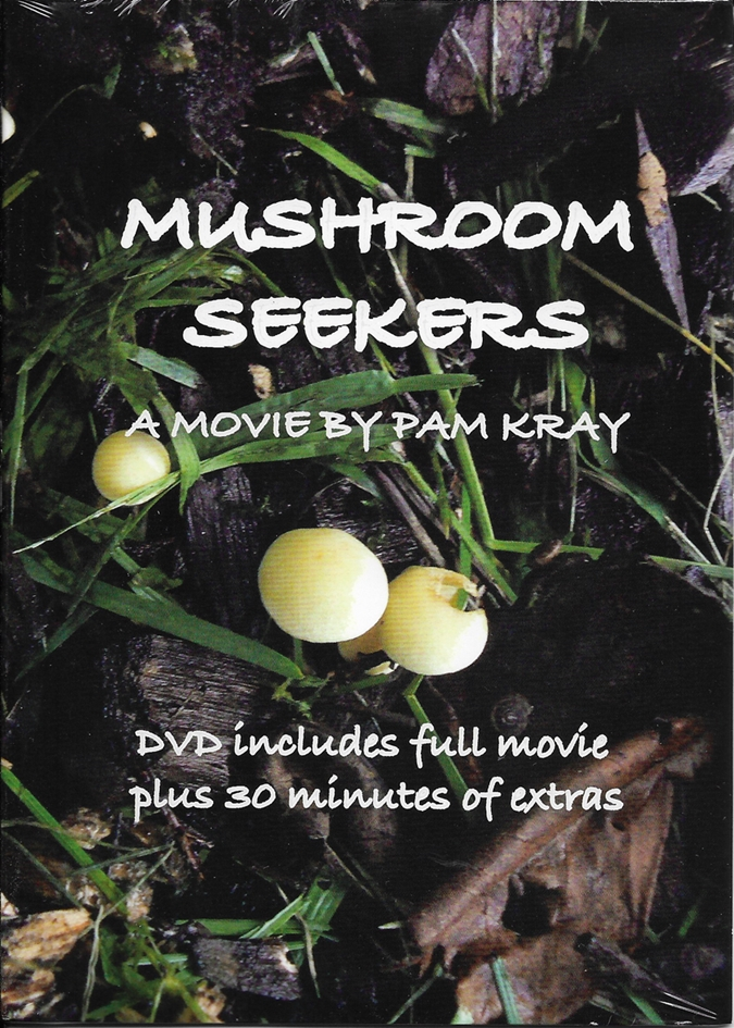 Image for Mushroom Seekers - A Movie - DVD includes Full Movie plus 30 minutes of Extras