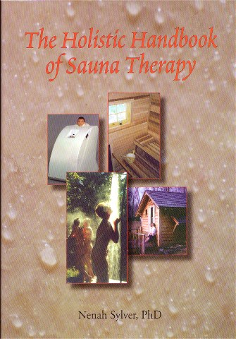 Image for The Holistic Handbook of Sauna Therapy (Special SALE  - $7 off )