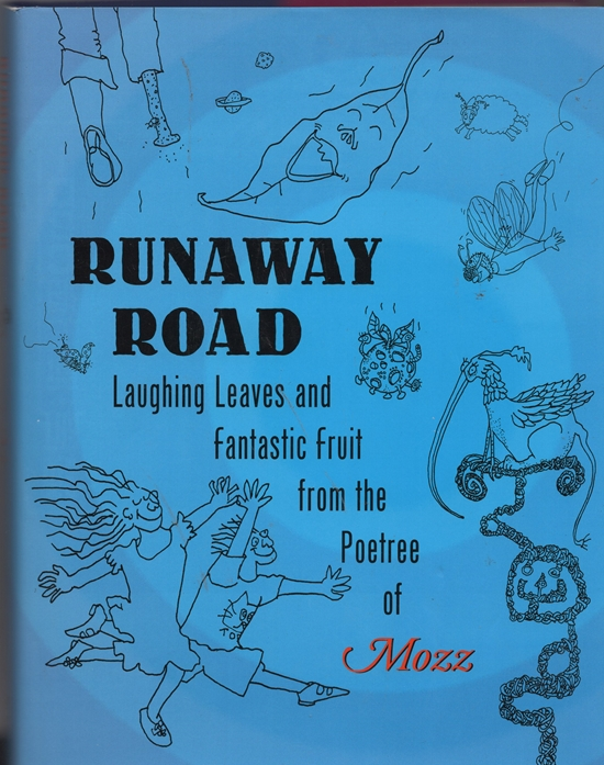 Image for Runaway Road: Laughing Leaves and Fantastic Fruit from the Poetree of Mozz